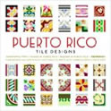 Book Cover: Puerto Rico Tile Designs